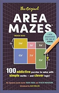 The Original Area Mazes: 100 addictive puzzles to solve with simple maths – and clever logic!