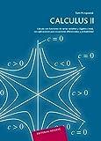 Calculus: Cálculo con Funciones de Varias Variables y Álgebra Lineal, Vol. 2