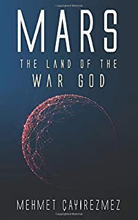 MARS: The Land of the  War God
