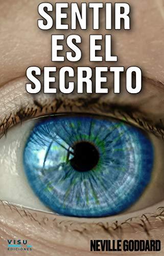 SENTIR ES EL SECRETO PDF EPUB Gratis descargar completo