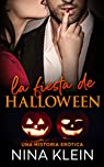 La Fiesta de Halloween: Una historia erótica par Klein