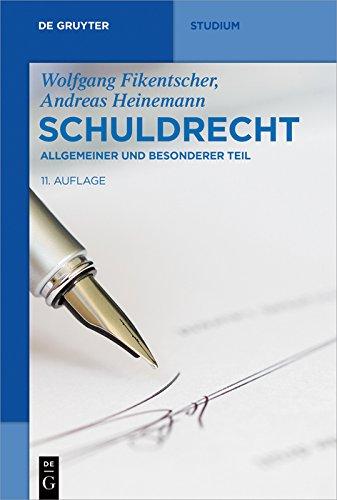 Schuldrecht: Allgemeiner und Besonderer Teil (De Gruyter Studium)