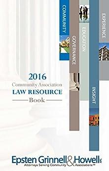 2016 Community Association Law Resource Book by [Sue Hawks McClintic, Jay Hansen, Dea Frank, Nancy Sidoruk]
