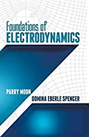 Foundations of Electrodynamics (Dover Books on Electrical Engineering) by Parry Moon Domina Eberle Spencer(2013-07-17)