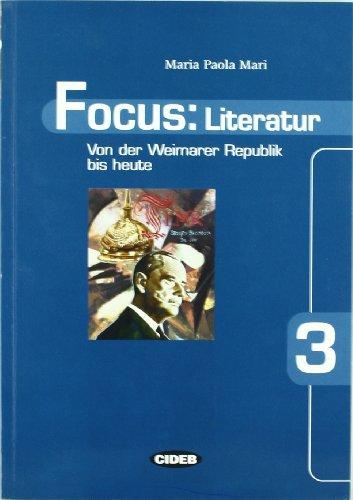 Focus: Literatur. Per le Scuole: FOCUS: LITERATUR 3