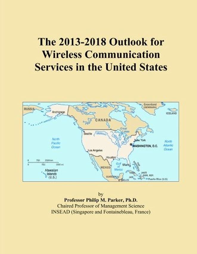 メンター届ける冷酷なThe 2013-2018 Outlook for Wireless Communication Services in the United States