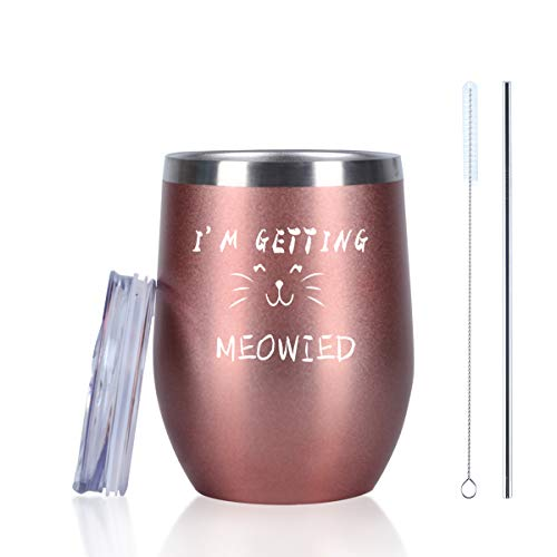 I'm Getting Meowied Wine Tumbler, Engament Wedding Gifts for Bridal Shower Couples Cat lovers Friends, 12 Oz Insulated Stainless Steel Wine Tumbler with Lid and Straw, Rose Gold