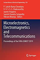 Microelectronics, Electromagnetics and Telecommunications: Proceedings of the Fifth ICMEET 2019 (Lecture Notes in Electrical Engineering, 655)