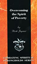 Overcoming the Spirit of Poverty (Combating Spiritual Strongholds Series)