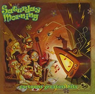Saturday Morning Cartoons' Greatest Hits by Saturday Morning Cartoons