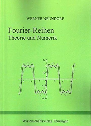 Fourier-Reihen: Theorie und Numerik