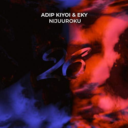 Adip Kiyoi & Eky