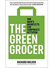 The Green Grocer: One Man's Manifesto for Corporate Activism