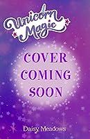 Unicorn Magic: Silvermane Saves the Stars: Series 2 Book 1