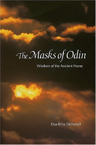 Masks of Odin: Wisdom of the Ancient Norse