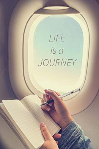 Life Is A Journey: 6x9 Inches Ruled Notebook, Gifts Presents, Travel Scrap Journal (Life Is Good)