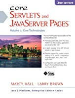 Core Servlets and JavaServer Pages: Volume 1: Core Technologies (Sun Core Series)