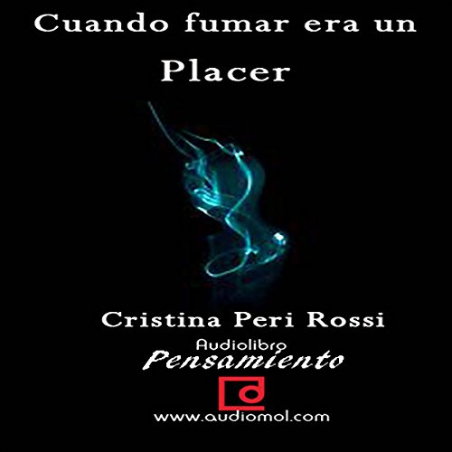Cuando fumar era un placer [When smoking was a pleasure] audiobook cover art