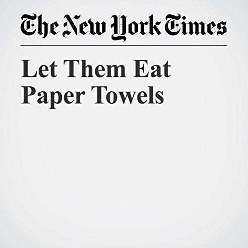 Let Them Eat Paper Towels copertina