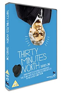 Thirty Minutes Worth - Series One