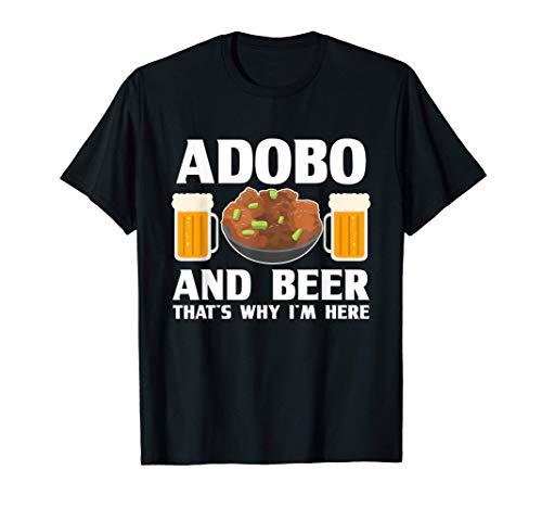 Adobo and Beer Filipino Pride Chicken Philippines Pinoy Gift T-Shirt