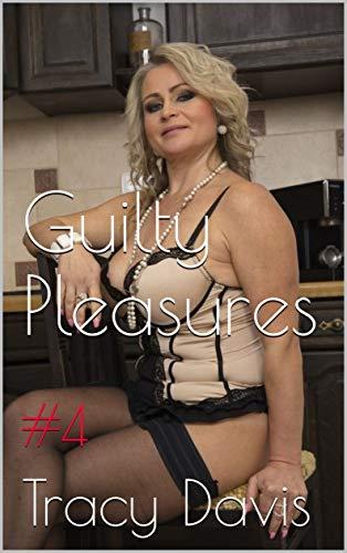 Guilty Pleasures (Taboo Erotic Stories Mature Women): #4