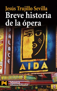 Breve historia de la ópera (El Libro De Bolsillo - Humanidades)
