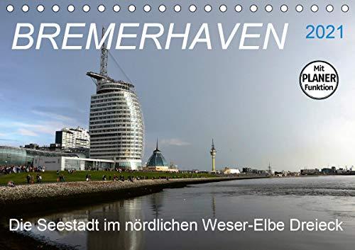 BREMERHAVEN - 2021 (Tischkalender 2021 DIN A5 quer)