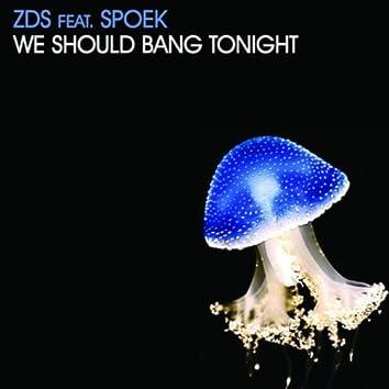We Should Bang Tonight Ep