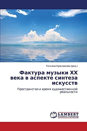 Faktura Muzyki Khkh Veka V Aspekte Sinteza Iskusstv