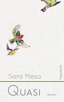 Quasi (Quartbuch) (German Edition) by [Sara Mesa, Peter Kultzen]
