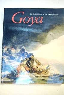 Goya: El capricho y la invención : cuadros de gabinete, bocetos y miniaturas (Spanish Edition)