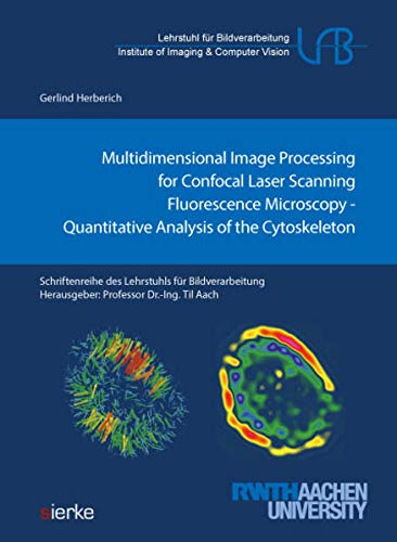 Multidimensional Image Processing for Confocal Laser Scanning Fluorescence Microscopy:: Quantitative Analysis of the Cytoskeleton