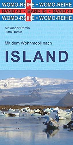 Mit dem Wohnmobil nach Island (Womo-Reihe)