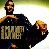Chill - Spanner Banner LP
