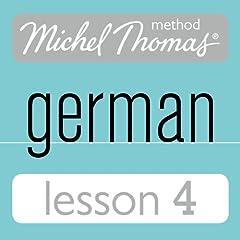 Michel Thomas Beginner German, Lesson 4
