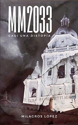 MM2033: Casi una distopía