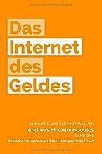 Das Internet des Geldes: Eine Sammlung der Vorträge (German Edition)