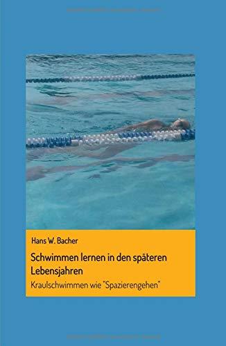 Schwimmen lernen in den späteren Lebensjahren: Kraulschwimmen wie