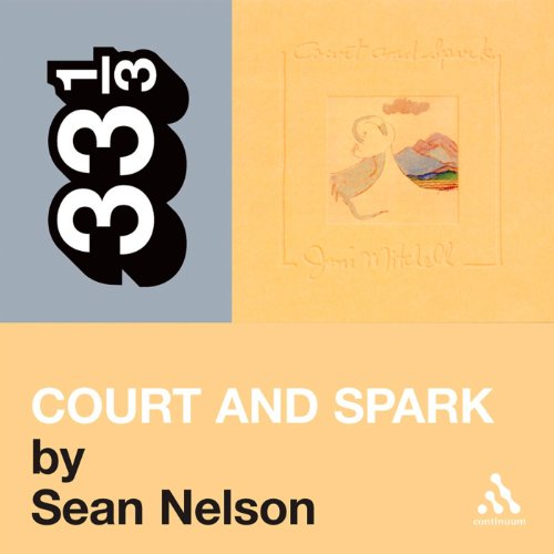 Joni Mitchell's 'Court and Spark' (33 1/3 Series) audiobook cover art
