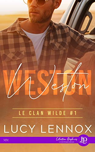 Weston: Le clan Wilde #1 (French Edition)
