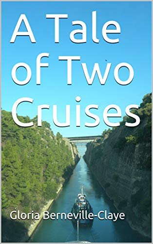 A Tale of Two Cruises (English Edition)