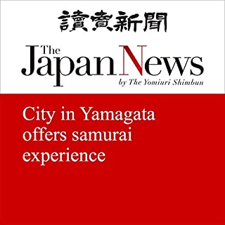 『City in Yamagata offers samurai experience』のカバーアート