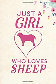 Just A Girl Who Loves Sheep: Blank Lined Journal Notebook, 6