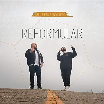 Reformular