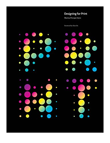 Compare Textbook Prices for Designing for Print, the Art and Science, Graphic Design and Print Production Strategies for Success on Press 1st Edition ISBN 9780996214988 by Marina Poropat Joyce,Marina Joyce,Marina Poropat,Chris Do