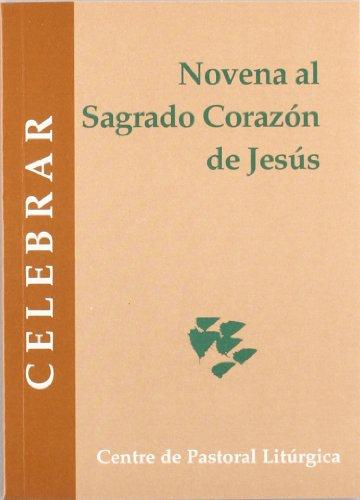 Novena al Sagrado Corazón de Jesús: 71 (Celebrar)