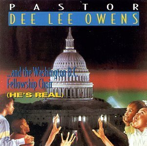 He's Real by Dee Lee Owens & Washington D.C. Fellowship Choir (1996-06-19)