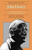John Dewey: The Later Works, 1925-1953 : 1931-1932 (John Dewey Later Works, 1925-1953)