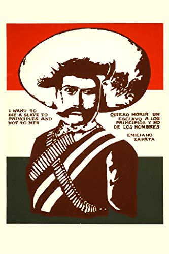 Emiliano Zapata A Slave to Principles Famous Motivational Inspirational Quote Vintage Cool Wall Decor Art Print Poster 24x36